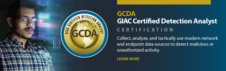 GIAC Certified Detection Analyst