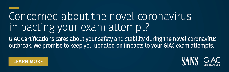 Concerned about the novel coronavirus impacting your exam attempt?