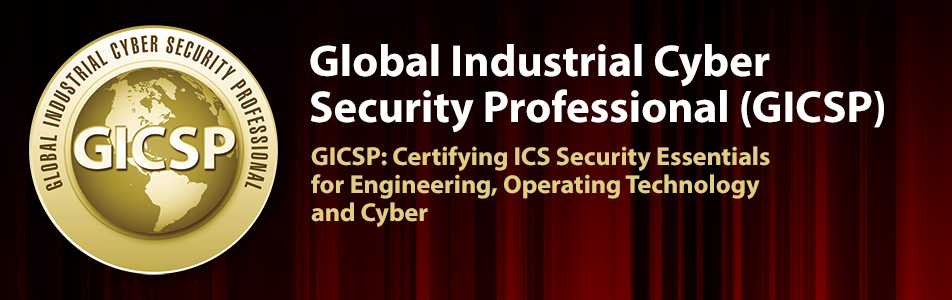 GICSP: Certifying ICS Security Essentials for Engineering, Operating Technology and Cyber