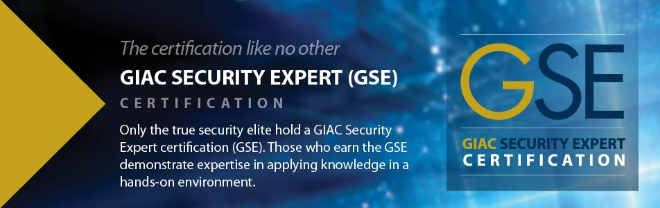 The certification like no other: GIAC Security Expert (GSE) Certification